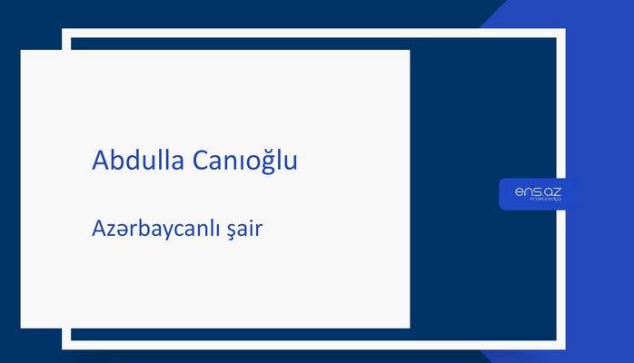Abdulla Canıoğlu