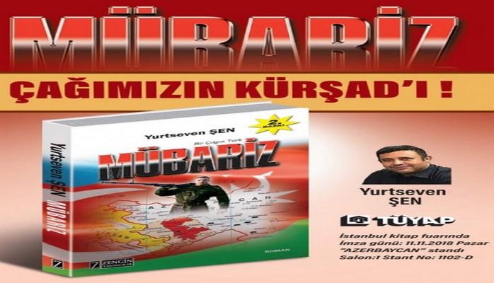 """İstanbulda """"Mübariz"""" romanının imza günü keçirilib"""