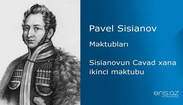 Pavel Sisianov - Sisianovun Cavad xana ikinci məktubu