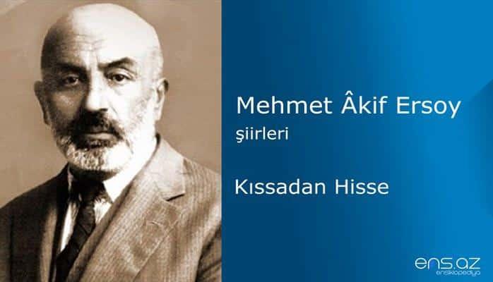 Mehmet Akif Ersoy - Kıssadan Hisse
