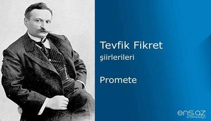 Tevfik Fikret - Promete