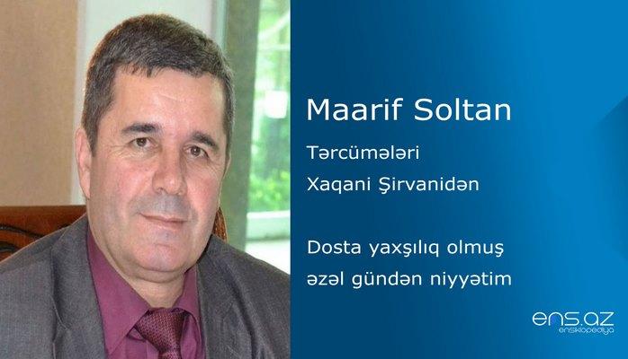 Maarif Soltan - Dosta yaxşılıq olmuş əzəl gündən niyyətim