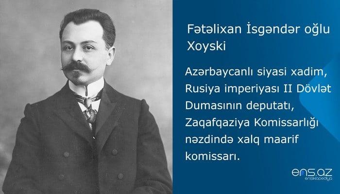 Fətəli xan Xoyski  - dahilər ölmür