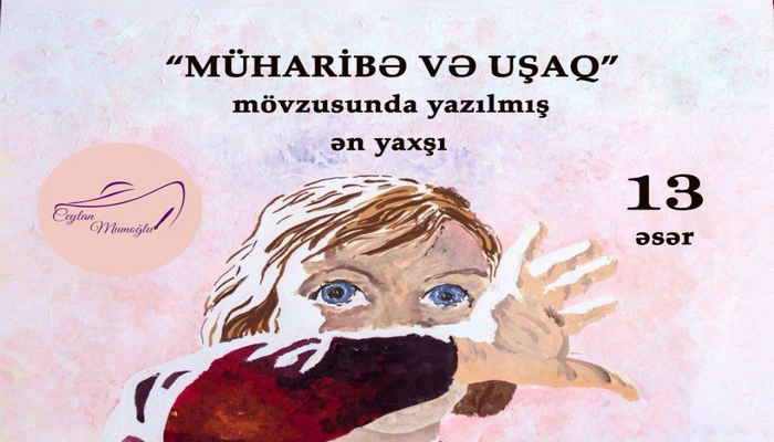 Müharibə və uşaq mövzusunda yazılmış ən yaxşı 13 əsər