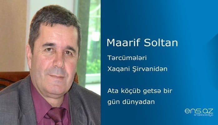 Maarif Soltan - Ata köçüb getsə bir gün dünyadan