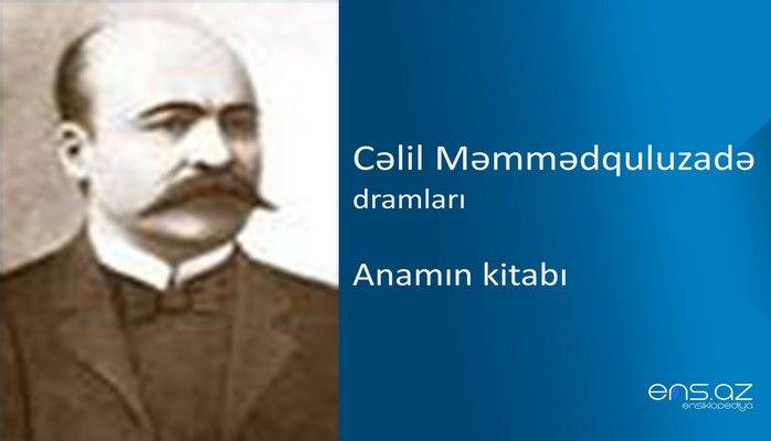 Cəlil Məmmədquluzadə - Anamın kitabı