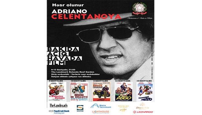 В честь 80-летия Адриано Челентано в Баку пройдет Фестиваль под открытым небом