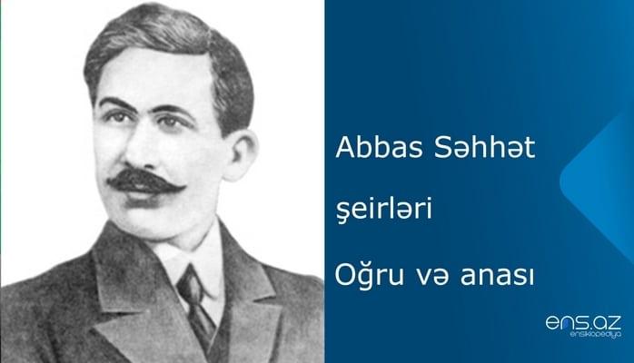 Abbas Səhhət - Oğru və anası