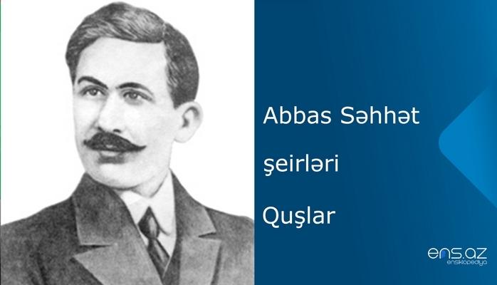 Abbas Səhhət - Quşlar