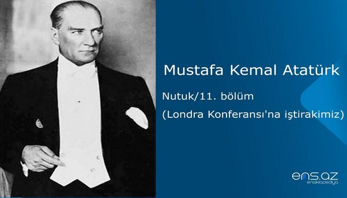 Mustafa Kemal Atatürk - Nutuk/11. bölüm