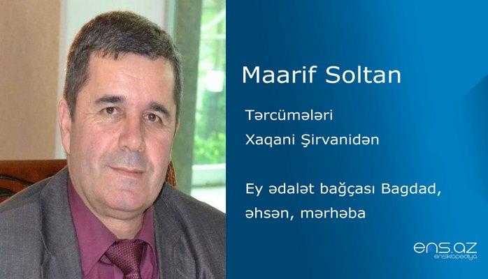 Maarif Soltan - Ey ədalət bağçası Bagdad, əhsən, mərhəba