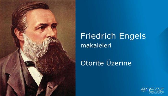 Friedrich Engels - Otorite Üzerine