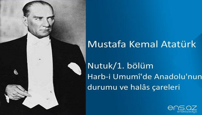 Mustafa Kemal Atatürk - Nutuk/1. bölüm