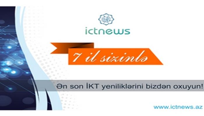 """""""ICT News"""" 7 yaşını qeyd edir"""
