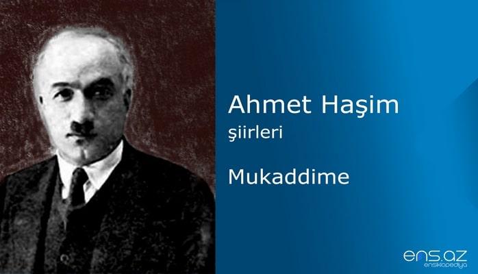 Ahmet Haşim - Mukaddime