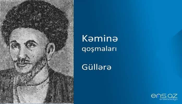 Kəminə - Güllərə