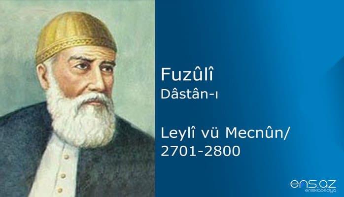 Fuzuli - Leyla ve Mecnun/2701-2800