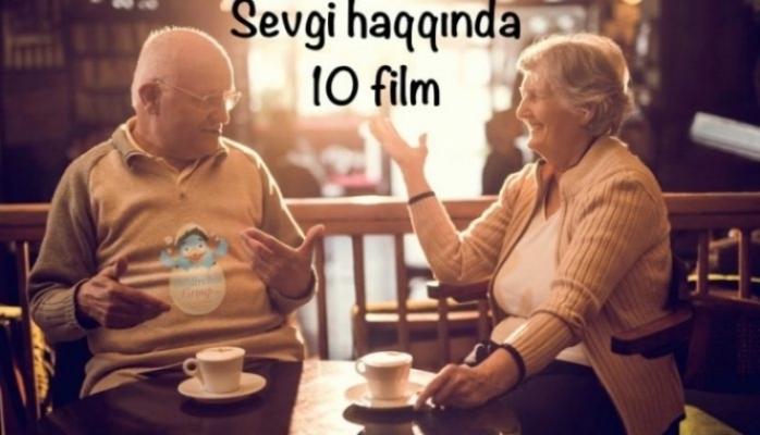 Sevgi haqqında ən yaxşı 10 film