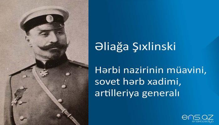 Əliağa Şıxlinski
