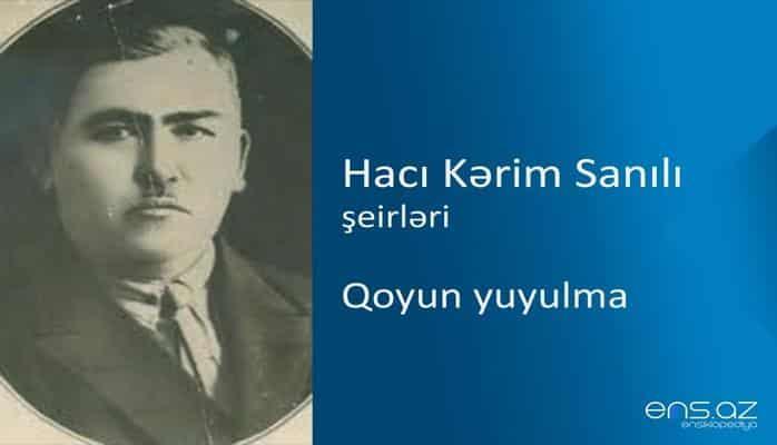 Hacı Kərim Sanılı - Qoyun yuyulma