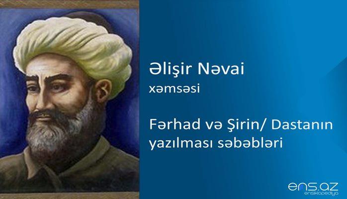 Əlişir Nəvai - Fərhad və Şirin/Dastanın yazılması səbəbləri