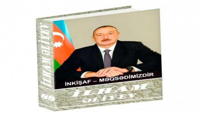 """""""İlham Əliyev. İnkişaf - məqsədimizdir"""" çoxcildliyinin 88-ci kitabı çapdan çıxıb"""