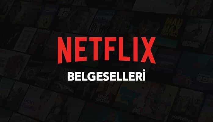 Netflix Belgeselleri: Yeni Bakış Açıları Kazandıran 30'dan Fazla Belgesel