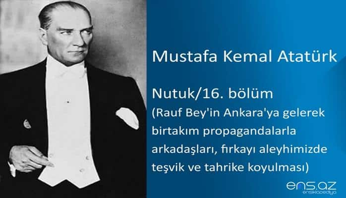 Mustafa Kemal Atatürk - Nutuk/16. bölüm