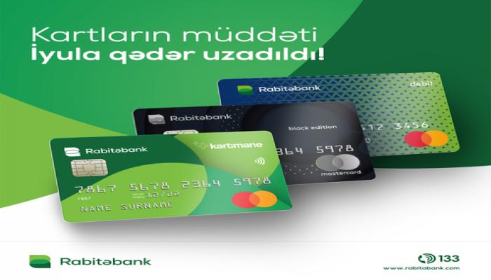 """""""Rabitəbank"""" müddəti bitən kartların vaxtını uzadır"""