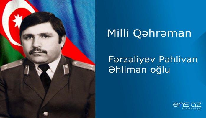 Fərzəliyev Pəhlivan Əhliman oğlu