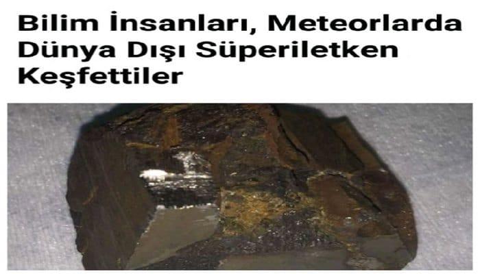Bilim İnsanları, Meteorlarda Dünya Dışı Süperiletken Keşfettiler