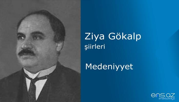 Ziya Gökalp - Medeniyyet
