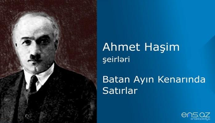 Ahmet Haşim - Batan Ayın Kenarında Satırlar