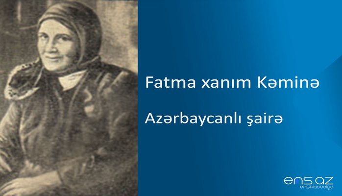 Fatma xanım Kəminə