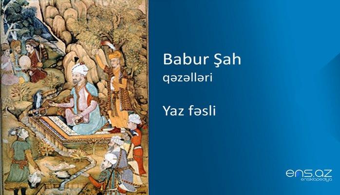 Babur Şah - Yaz fəsli
