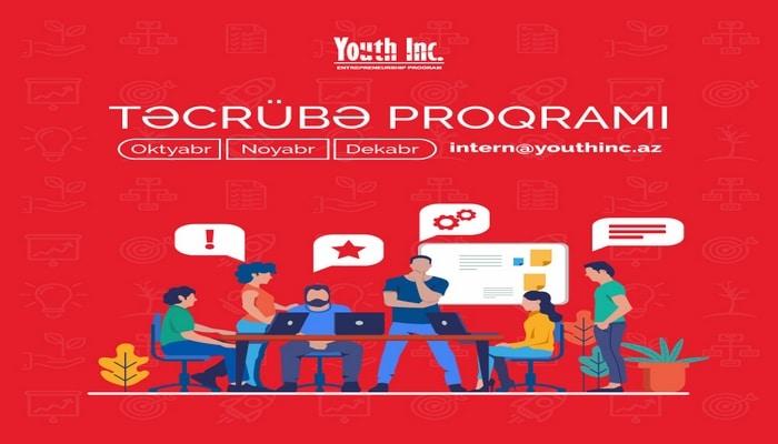 """Tələbələr üçün """"Youth Inc."""" Sahibkarlıq Proqramında təcrübə proqramı"""
