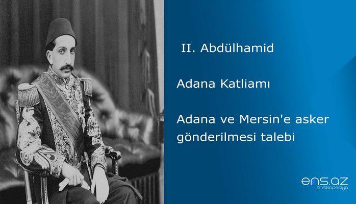 II. Abdülhamid - Adana Katliamı/Adana ve Mersin'e asker gönderilmesi talebi