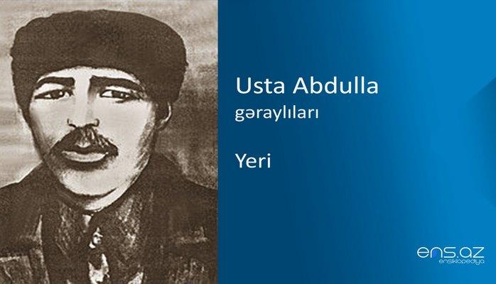 Usta Abdulla - Yeri