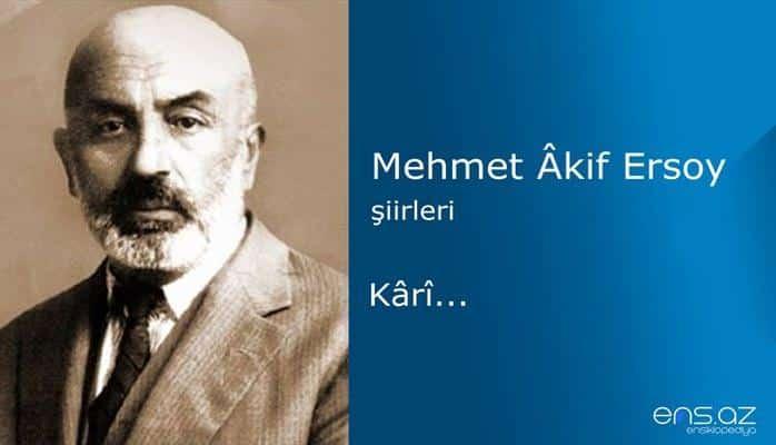 Mehmet Akif Ersoy - Kari...
