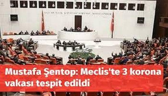 Şentop: Meclis'te 3 korona vakası tespit edildi