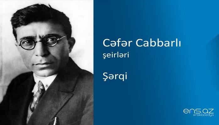 Cəfər Cabbarlı - Şərqi