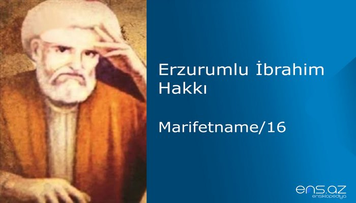 Erzurumlu İbrahim Hakkı - Marifetname/16