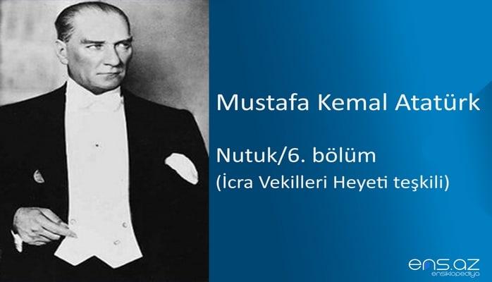 Mustafa Kemal Atatürk - Nutuk/6. bölüm/İcra Vekilleri Heyeti teşkili