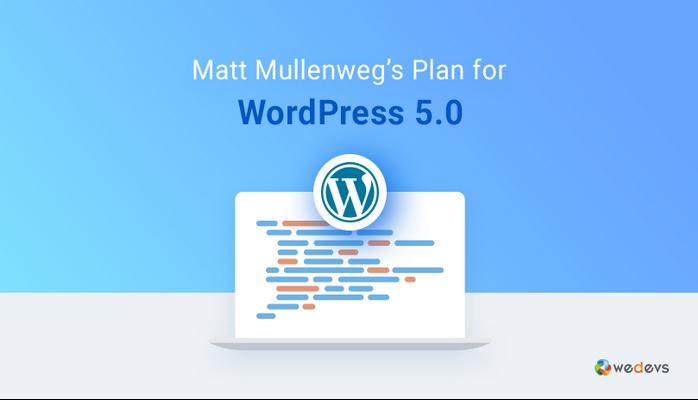 WordPress 5.0 Sürümü, Yeni Yazı Editörü ile Yayında!
