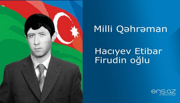 Etibar Hacıyev Firudin oğlu