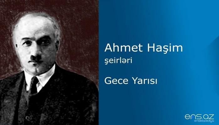 Ahmet Haşim - Gece Yarısı