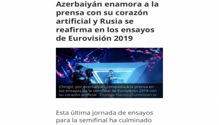 Испанская печать: Азербайджан влюбляет в себя прессу на полуфинале Евровидения 2019