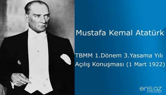 Mustafa Kemal Atatürk - TBMM açılış konuşmaları