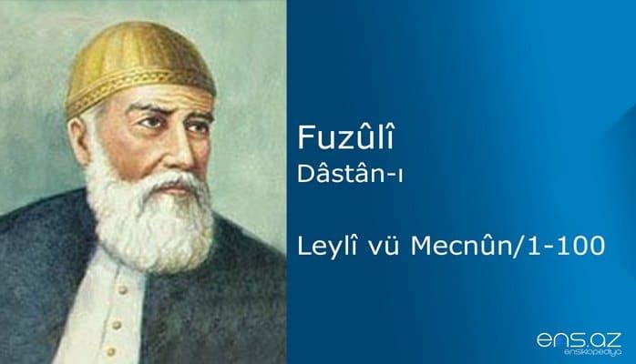 Fuzuli - Leyla ve Mecnun/1-100