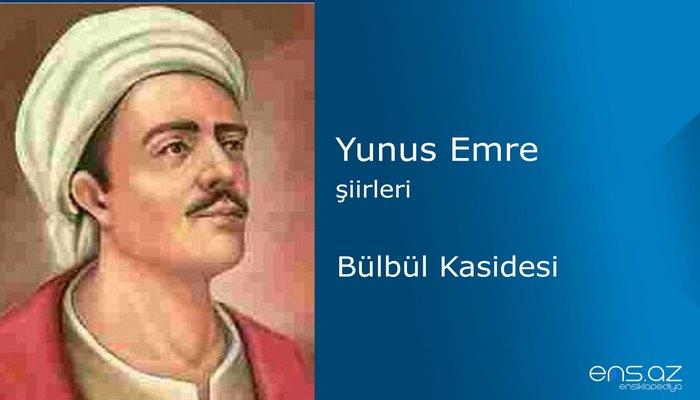Yunus Emre - Bülbül Kasidesi